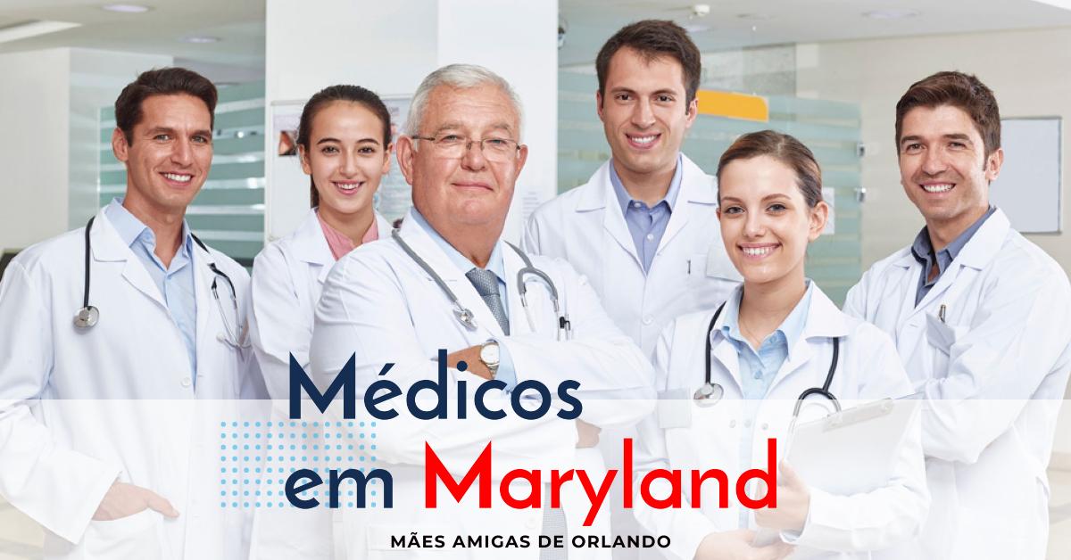 Médicos que fazem a diferença em Maryland