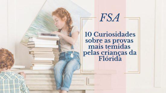 FSA –10 Curiosidades sobre as provas mais temidas pelas crianças da Flórida
