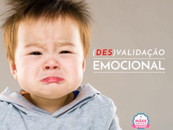 Nossas crianças e a nossa (des)validação emocional